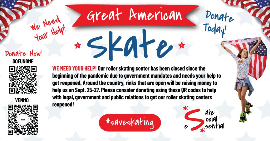 Great American SkateAThon Will raise funds for closed rinks. Admissions donated by other rinks around the nation.Sep 25-27