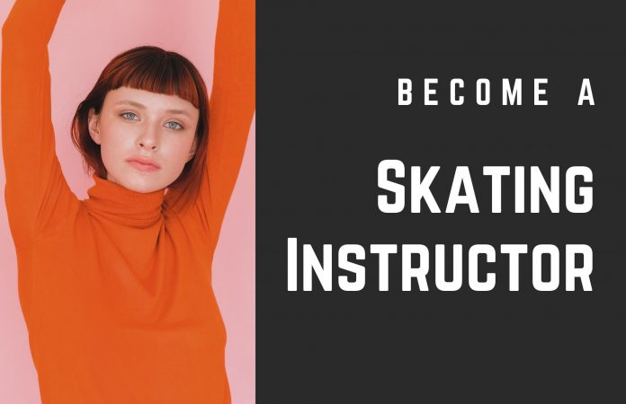 Become a Skating Instructor